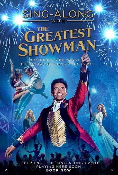 THE GREATEST SHOWMAN – SING-ALONG (PG) 2017