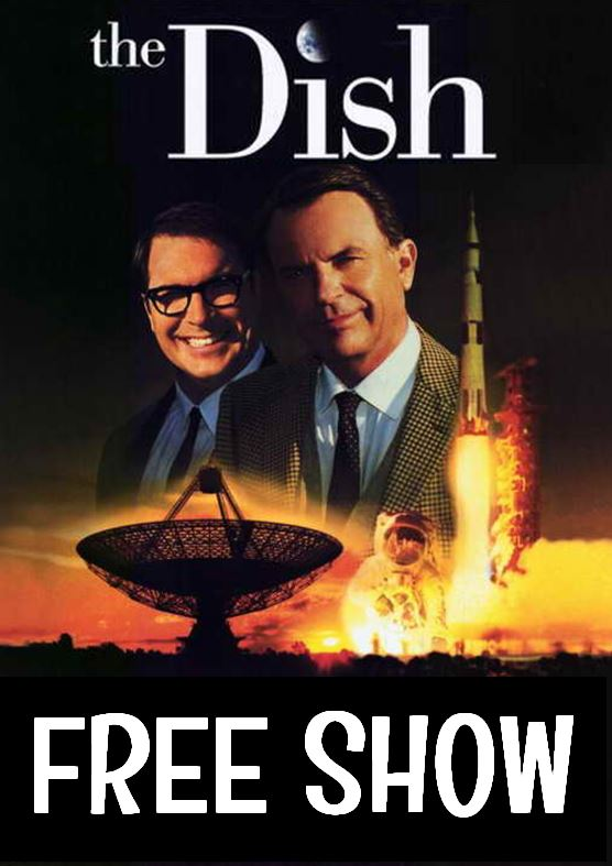 <b>FREE SHOW</b> – THE DISH (12A) – 2000
